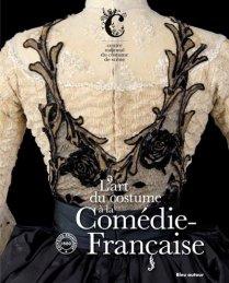 CNCS & CF - L'art du costume à la Comédie-Française - 2011