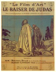 LE BAISER DE JUDAS - Mounet-Sully - Le Film d'Art 1908