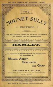 """HAMLET"" The Mounet-Sully Edition - Ed. F.Rullman 1894"