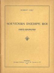 """""""SOUVENIRS D'OEDIPE ROI"""" par Robert Coq - Bergerac 1962"""