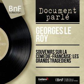 COMEDIE-FRANÇAISE - Tragédiens Mounet-Sully et Paul Mounet par Georges LE ROY